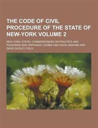 The Code of Civil Procedure of the State of New-York Volume 2