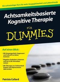 Achtsamkeitsbasierte Kognitive Therapie fur Dummies