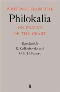 """Writings from the """"Philokalia"""" on Prayer of the Heart"""