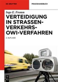 Verteidigung in Straßenverkehrs-Owi-Verfahren