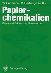 Papierchemikalien: Daten Und Fakten Zum Umweltschutz