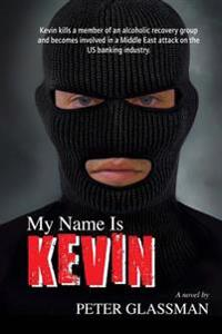 My Name Is Kevin