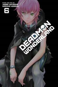 Deadman Wonderland vol. 6