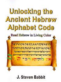 Unlocking the Ancient Hebrew Alphabet Code