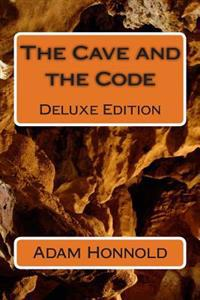 The Cave and the Code Deluxe Edition