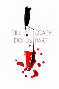 Till Death Do Us Part: A Collection of Short Stories