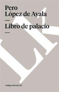 Libro de palacio/ Book of Palace