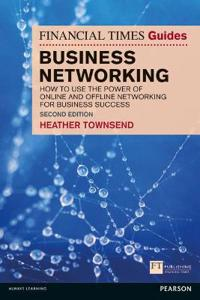 The Financial Times Guide to Business Networking