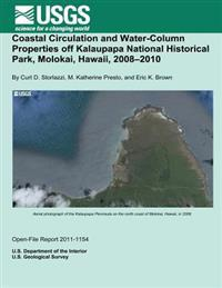 Coastal Circulation and Water-Column Properties Off Kalaupapa National Historical Park, Molokai, Hawaii, 2008?2010