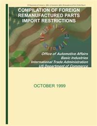 Compilation of Foreign Remanufactured Parts Import Restrictions