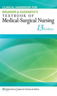 Clinical Handbook for Brunner & Suddarth's Textbook of Medical-Surgical Nursing