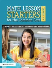 Math Lesson Starters for the Common Core, Grades 6-8