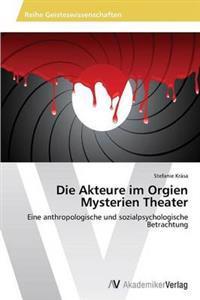 Die Akteure Im Orgien Mysterien Theater