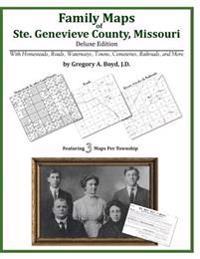 Family Maps of Ste. Genevieve County, Missouri
