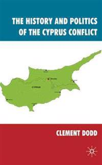 The History and Politics of the Cyprus Conflict
