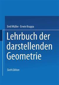 Lehrbuch Der Darstellenden Geometrie