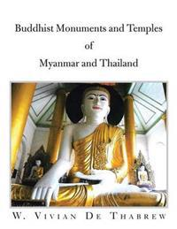 Buddhist Monuments and Temples of Myanmar and Thailand