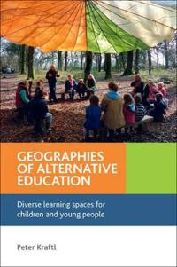 Geographies of Alternative Education