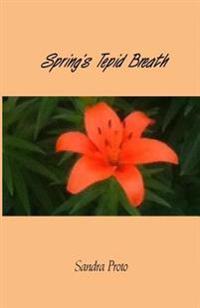 Spring's Tepid Breath