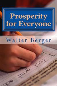 Prosperity for Everyone: Yes We Can! ... But How an When?