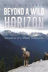 Beyond a Wild Horizon