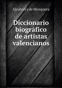 Diccionario Biografico de Artistas Valencianos