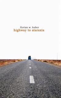 Highway to Ataraxia