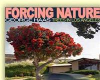 Forcing Nature: Trees in Los Angeles