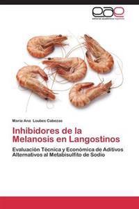 Inhibidores de La Melanosis En Langostinos