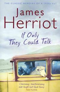 If only they could talk - the classic memoir of a 1930s vet