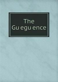 The Gu Egu Ence