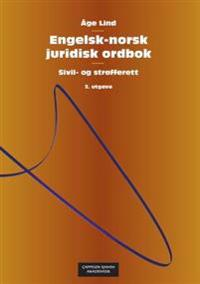 Engelsk-norsk juridisk ordbok = English-Norwegian dictionary of law - Åge Lind | Ridgeroadrun.org