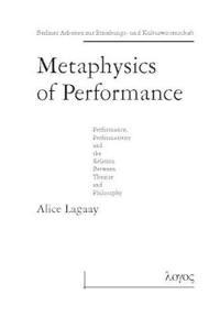 Metaphysics of Performance