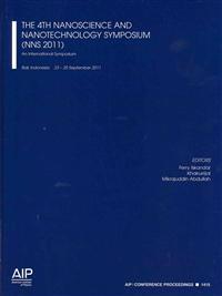 The 4th Nanoscience and Nanotechnology Symposium (NNS 2011)