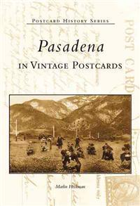 Pasadena in Vintage Postcards