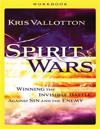 Spirit wars workbook - winning the invisible battle against sin and the ene