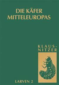 Die Kafer Mitteleuropas, Bd. L2: Myxophaga, Polyphaga 1