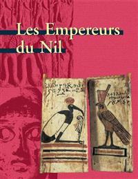 Les Empereurs Du Nil