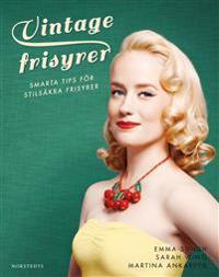 Vintagefrisyrer : smarta tips för stilsäkra frisyrer