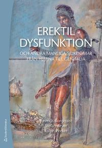 Erektil dysfunktion : och andra manliga sjukdomar från hjärna till genitalia