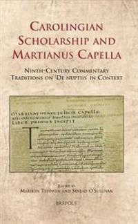 Carolingian Scholarship and Martianus Capella