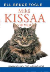 Mikä kissaa vaivaa?