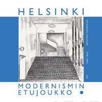 Helsinki, Modernismin etujoukko 1930-1955