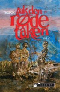 Bak den røde tåken - Thodok | Inprintwriters.org