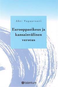 Eurooppaoikeus ja kansainvälinen verotus