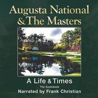 Augusta National and the Masters