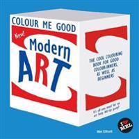Colour Me Good: Modern Art