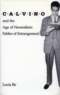 Calvino and the Age of Neorealism