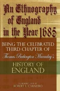 An Ethnography of England in the Year 1685