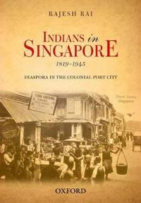 Indians in Singapore 1819-1945